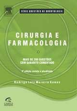 CIRURGIA E FARMACOLOGIA - 2 EDICAO