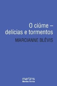 CIUME, O - DELICIAS E TORMENTOS