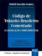 CODIGO DE TRANSITO BRASILEIRO COMENTADO E LEGISLACAO COMPLEMENTAR