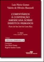 COMENTARIOS A CONVENCAO AMERICANA SOBRE DIREITOS HUMANOS - PACTO DE SAN JOS