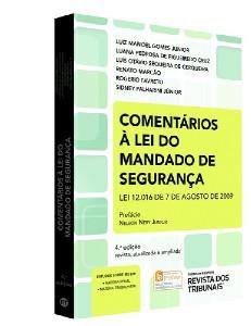 COMENTARIOS A LEI DO MANDADO DE SEGURANCA