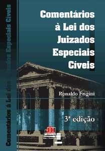 COMENTARIOS A LEI DOS JUIZADOS ESPECIAIS CIVEIS