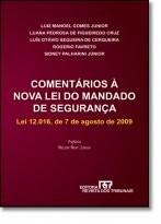 COMENTARIOS A NOVA LEI DO MANDADO DE SEGURANCA