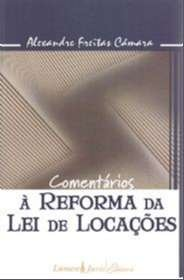 COMENTARIOS A REFORMA DA LEI DE LOCACOES