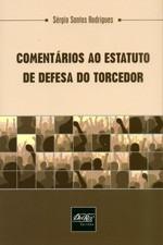 COMENTARIOS AO ESTATUTO DE DEFESA DO TORCEDOR