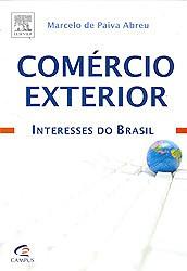 COMERCIO EXTERIOR - INTERESSES DO BRASIL