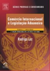 COMERCIO INTERNACIONAL E LEGISLACAO ADUANEIRA - TEORIA E QUESTOES