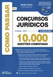COMO PASSAR EM CONCURSOS JURIDICOS - 10.000 QUESTOES COMENTADAS