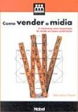 COMO VENDER A MIDIA - GRUPO DE MIDIA