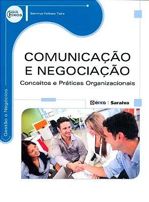 COMUNICACAO E NEGOCIACAO - CONCEITOS E PRATICAS ORGANIZACIONAIS