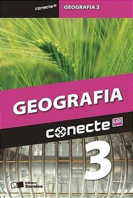 CONECTE GEOGRAFIA - VOL. 3 - ENSINO MEDIO