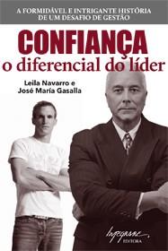 CONFIANCA - O DIFERENCIAL DO LIDER