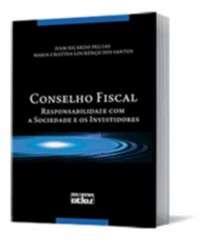 CONSELHO FISCAL - RESPONSABILIDADE COM A SOCIEDADE E OS INVESTIDORES
