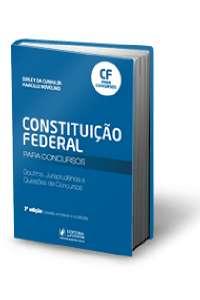 CONSTITUICAO FEDERAL PARA CONCURSOS - DOUTRINA, JURISPRUDENCIA E QUESTOES D