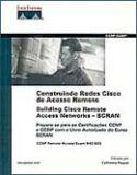 CONSTRUINDO REDES CISCO DE ACESSO REMOTO