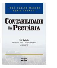 CONTABILIDADE DA PECUARIA - ATUALIZADA PELAS LEIS 11.638/07 E 11.941/09