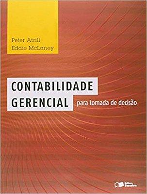 CONTABILIDADE GERENCIAL PARA TOMADA DE DECISAO