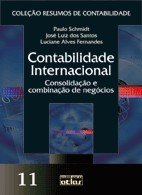 CONTABILIDADE INTERNACIONAL - CONSOLIDACAO E COMBINACAO DE NEGOCIOS - VOL.1