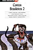 CONTOS BRASILEIROS 2 - COL.PARA GOSTAR DE LER
