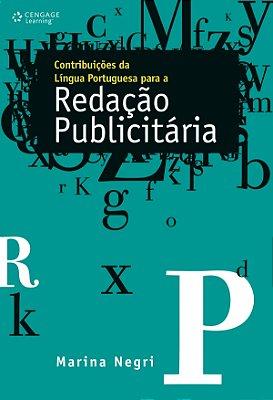 CONTRIBUICOES DA LINGUA PORTUGUESA PARA A REDACAO PUBLICITARIA