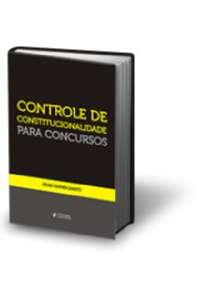 CONTROLE DE CONSTITUCIONALIDADE PARA CONCURSOS