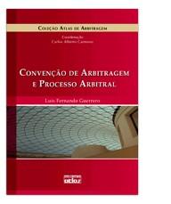CONVENCAO DE ARBITRAGEM E PROCESSO ARBITRAL