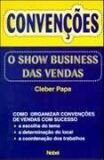 CONVENCOES:O SHOW BUSINESS DAS VENDAS