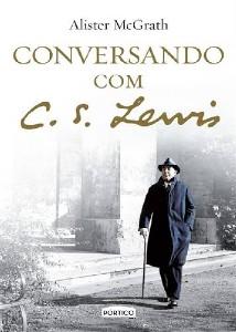 CONVERSANDO COM C. S. LEWIS