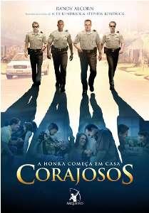 CORAJOSOS - A HONRA COMECA EM CASA