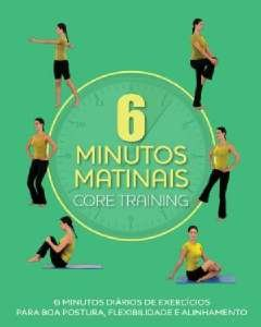 CORE TRAINING - 6 MINUTOS MATINAIS