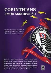 CORINTHIANS - AMOR SEM DIVISAO