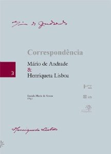 CORRESPONDENCIA - MARIO DE ANDRADE & HENRIQUETA LISBOA