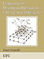 CORROSAO DE MATERIAIS METALICOS E SUA CARACTERIZACAO
