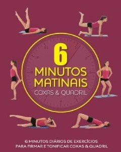 COXAS E QUADRIL - 6 MINUTOS MATINAIS