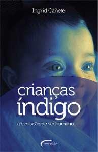 CRIANCAS INDIGO - A EVOLUCAO DO SER HUMANO