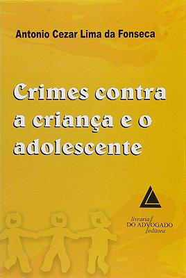 CRIMES CONTRA A CRIANCA E O ADOLESCENTE