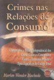 CRIMES NAS RELACOES DE CONSUMO