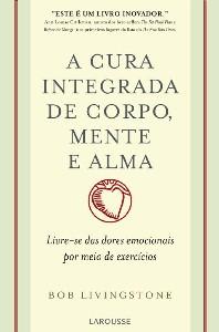 CURA INTEGRADA DE CORPO, MENTE E ALMA, A