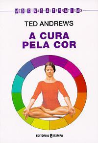 CURA PELA COR, A