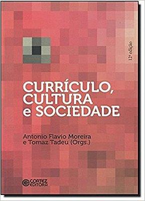 CURRICULO, CULTURA E SOCIEDADE