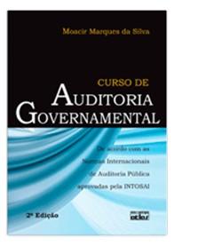 CURSO DE AUDITORIA GOVERNAMENTAL: DE ACORDO COM AS NORMAS INTERNACIONAIS DE