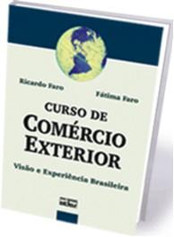 CURSO DE COMERCIO EXTERIOR - VISAO E EXPERIENCIA BRASILEIRA