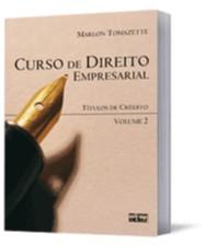 CURSO DE DIREITO EMPRESARIAL - TITULOS DE CREDITO - VOL.2