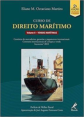 CURSO DE DIREITO MARITIMO VOL. II - VENDAS MARITIMAS: COMERCIO MARITIMO/ IN