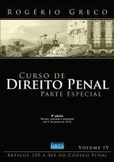CURSO DE DIREITO PENAL - PARTE ESPECIAL - VOL. IV