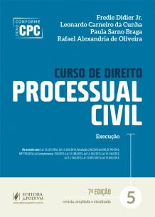 CURSO DE DIREITO PROCESSUAL CIVIL - EXECUCAO - VOL.5