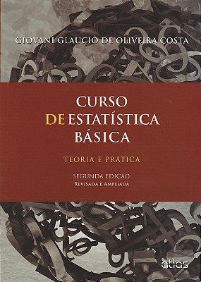 CURSO DE ESTATISTICA BASICA - REVISADA E AMPLIADA