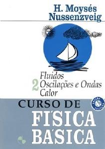CURSO DE FISICA BASICA: FLUIDOS, OSCILACOES, CALOR E ONDAS - VOL. 2