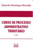 CURSO DE PROCESSO ADMINISTRATIVO TRIBUTARIO