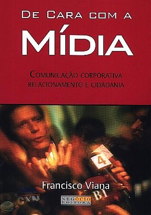 DE CARA COM A MIDIA